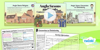 History: Anglo Saxons and Scots: Conversion to Christianity LKS2 Lesson Pack 6