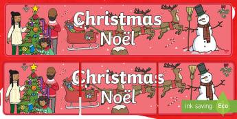 Christmas Display Banner English/French - Christmas banner, display banner, display, banner, banner for display, classroom display, header, di