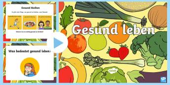 Gesund leben PowerPoint Präsentation - Ernährung, Essen, Sport, Bewegung, Sachkunde, ,German