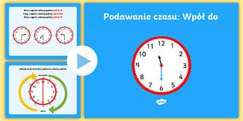 Podawanie czasu Wpół do - czas, godzina, godziny, czasu, podawanie, pełna, wpół, do, matematyka, podawanie, podstawowa, ang