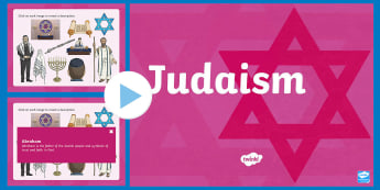 Inter Faith Week: Judaism PowerPoint - torah, Rabbi, Menorah, Star of David, Synagogue, Abraham, Moses, Sabbath