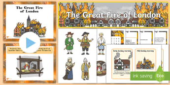 The Great Fire of London Resource Pack - planning, activities, display, lesson, powerpoint,
