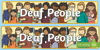 Deaf People Display Banner - deaf history, deaf community, deaf world, hearing world, hearing impaired