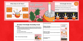 KS1 All about Christingle Assembly Pack - christmas, celebrations, christianity, symbolism, y1 and y2, children's society,