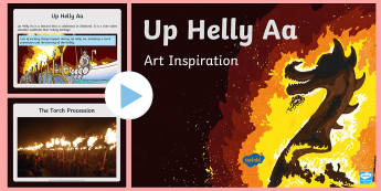 Up Helly Aa Art Inspiration Photos PowerPoint-Scottish - CfE, calendar events, Scotland, Scottish, traditions, history, celebrations, Vikings, Lerwick, Shetl