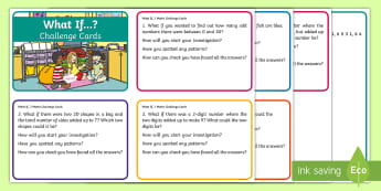 KS1 What If...? Challenge Cards - World Maths Day, number, problem solving, questions, reasoning, extend