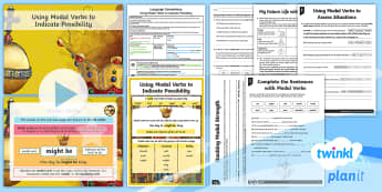 PlanIt Y6 Language Conventions: Using Modal Verbs to Indicate Possibility Lesson Pack - PlanIt Y6 Language Conventions: Using Modal Verbs to Indicate Possibility Lesson Pack, ACELT1615, AC