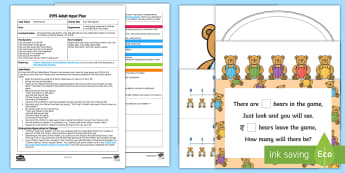 EYFS How Many Bears? Adult Input Plan and Resource Pack - Using quantities and objects, add and subtract two single-digit numbers, count on or back to find th