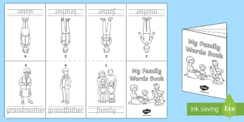 My Family Words Writing Activity Booklet - Australia, EYLF, family, mother, father, baby, brother, sister, grandmother, grandfather, ourselves,