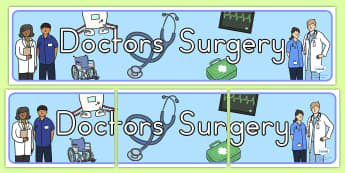 Doctors Surgery Banner - doctors role play, prop, banner, display