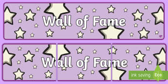 Wall of Fame Display Banner - reading, writing, star of the week, reward, award, behaviour