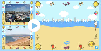 PowerPoint : Au bord de la mer -  bord de mer, mer, plage, photos, vocabulaire, powerpoint, seaside display photo powerpoint PowerPoi