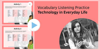Technology in Everyday Life Vocabulary Listening Practice - French