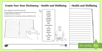 Health and Wellbeing Keywords Create Your Own Dictionary - Vocabulary Development, reading for information, definitions, creating texts, alphabetical order, HW