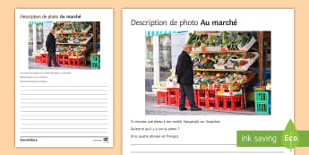 Market Photo Description Activity Sheet French - KS3, French, Structured, Creative, worksheet, Writing, Food, Shopping, Health, manger, French
