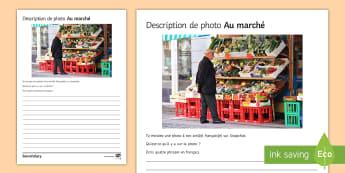 Market Photo Description Worksheet / Activity Sheet French - KS3, French, Structured, Creative, worksheet, Writing, Food, Shopping, Health, manger, French