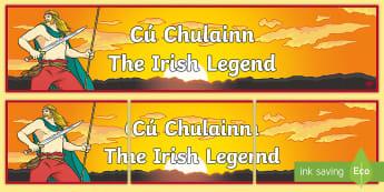 Cú Chulainn - The Irish Legend Display Banner - Setanta, History, Myths, hero, folklore