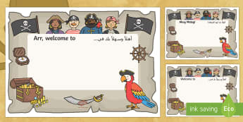 Pirate Themed Editable Class Welcome Signs Arabic/English - Pirate Themed Editable Class Welcome Signs - pirates, pirate themed welcome signs, pirate themed sig