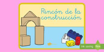 Póster DIN A4: El rincón de la construcción - rincones, rincón, decoración de la clase, construir, crear,Spanish
