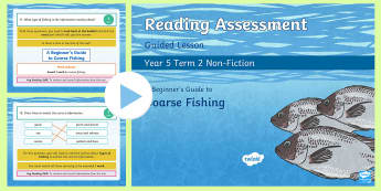 Year 5 Reading Assessment Non-Fiction Term 2 Guided Lesson PowerPoint - Year 3, Year 4 & Year 5 Reading Assessment Guided Lesson PowerPoints, KS2, reading, read, assessment