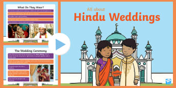EYFS All about Hindu Weddings PowerPoint - celebration, marriage, husband, bride, ceremony