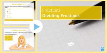 Dividing Fractions PowerPoint - Mixed Number Fractions, Improper Fractions, Simplify, Simplest, Numerator, Denominator, Fraction, Di
