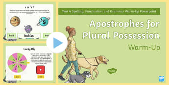 Year 4 Apostrophes for Plural Possession Warm-Up PowerPoint - Spag, Writing, Punctuation, ownership, irregular plurals, GAPs, Y4, rules, revision