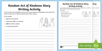 KS2 Random Acts of Kindness Story Writing Differentiated Worksheet / Activity Sheets - World Kindness Day, Twinkl Kindness Week, Creative, Fiction, being kind, worksheets