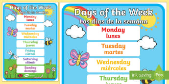 Days of the Week A2 Display Poster English/Spanish - Days of the Week Display Poster - posters, displays, weeks, day, days of the wek, days pf the week,