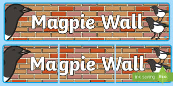 Magpie Wall Display Banner - pie corbett, wow words, sentences, questions, steal,