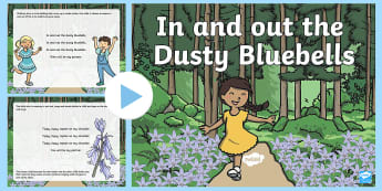 In and Out the Dusty Bluebells Song PowerPoint - early concepts, in, out, nursery rhymes, singing games, singing, song time, maths, number song.