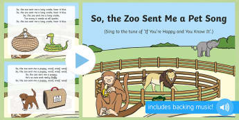 So, the Zoo Sent Me a Pet Song PowerPoint - Dear Zoo, Rod Campbell, animals, letter to the zoo, zoo, singing, song time