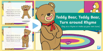Teddy Bear, Teddy Bear, Turn around Rhyme PowerPoint - bear, singing, song time, powerpoint, teddy, teddies, lullaby,