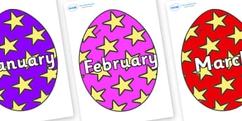 Months of the Year on Easter Eggs (Stars) - Months of the Year, Months poster, Months display, display, poster, frieze, Months, month, January, February, March, April, May, June, July, August, September