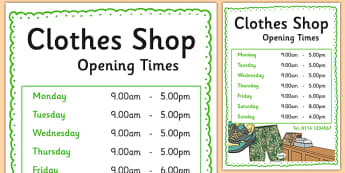 Clothes Shop Opening Times - australia, Clothes shop Role Play, clothes shop resources, shop, till, buy, money, clothes, ourselves, shoes, role play, display, poster