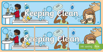 Keeping Clean Display Banner - keeping clean, personal hygiene, hygiene, display banner, keeping clean display banner, personal hyg