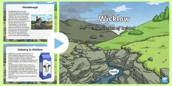 Wicklow PowerPoint - Wicklow, Leinster, Counties of Ireland, Counties, World around us, geography, the local area,