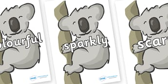 Wow Words on Koalas - Wow words, adjectives, VCOP, describing, Wow, display, poster, wow display, tasty, scary, ugly, beautiful, colourful sharp, bouncy