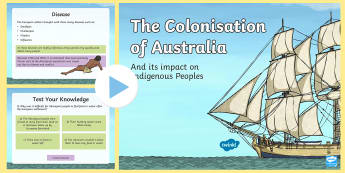 Colonisation of Australia and its  Impact on Indigenous Peoples PowerPoint