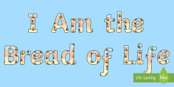 I am the bread of Life Display Lettering - Confession & First Communion Resources,Irish