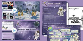 Tim Peake British Astronaut Resource Pack - International Space station, tim peake, british, astronaut, resource pack, pack