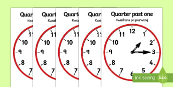 Analogue Clocks Quarter Past English/Polish - Analogue Clocks - Quarter Past - Time resource, Time vocabulary, clock face, O'clock, half past, qu