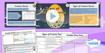 RE: Creation Stories: Types of Creation Stories Year 6 Lesson Pack 5