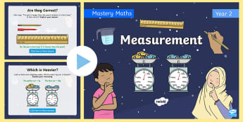 Year 2 Measurement Maths Mastery PowerPoint - reasoning, white rose, going for mastery, millimetres, centimetres, metres,grams, kilograms, weight,