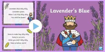 Lavender's Blue PowerPoint - World Nursery Rhyme Week,Lavenders Blue, rhyme, nursery rhyme, dilly dilly