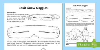 Inuit Snow Goggles Activity - Inuit, aboriginal, Canadian, Nunavut, Arctic, winter, snow, aboriginal inventions, snow, goggles.