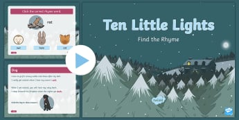 Ten Little Lights Rhyming Activity PowerPoint - Twinkl Originals, Fiction, Christmas, Winter, Snow, Cold, Rhyme, Word, Choose, Sounds Like, Spelling