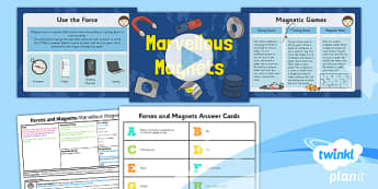 Science: Forces and Magnets: Marvellous Magnets Year 3 Lesson Pack 6