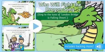 Who Will Fight the Dragon Song PowerPoint - knights, kings, queens, princesses, princes, royalty, medieval, action songs, singing time, nursery