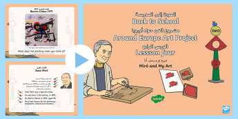 KS1 Back to School around Europe Art Project Miro and My Art PowerPoint  - Arabic/English -  - famous artists, joan Miro, all about me, painting, spain, abstract, expressionist, EAL, Arabic.,Arab
